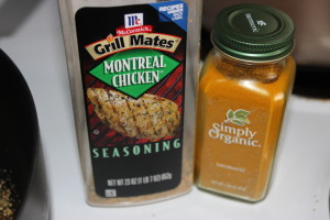 Two of my favorite seasonings, Turmeric which is an amazing antioxidant fighter and Montreal Steak Seasoning which just makes everything tastes awesome.