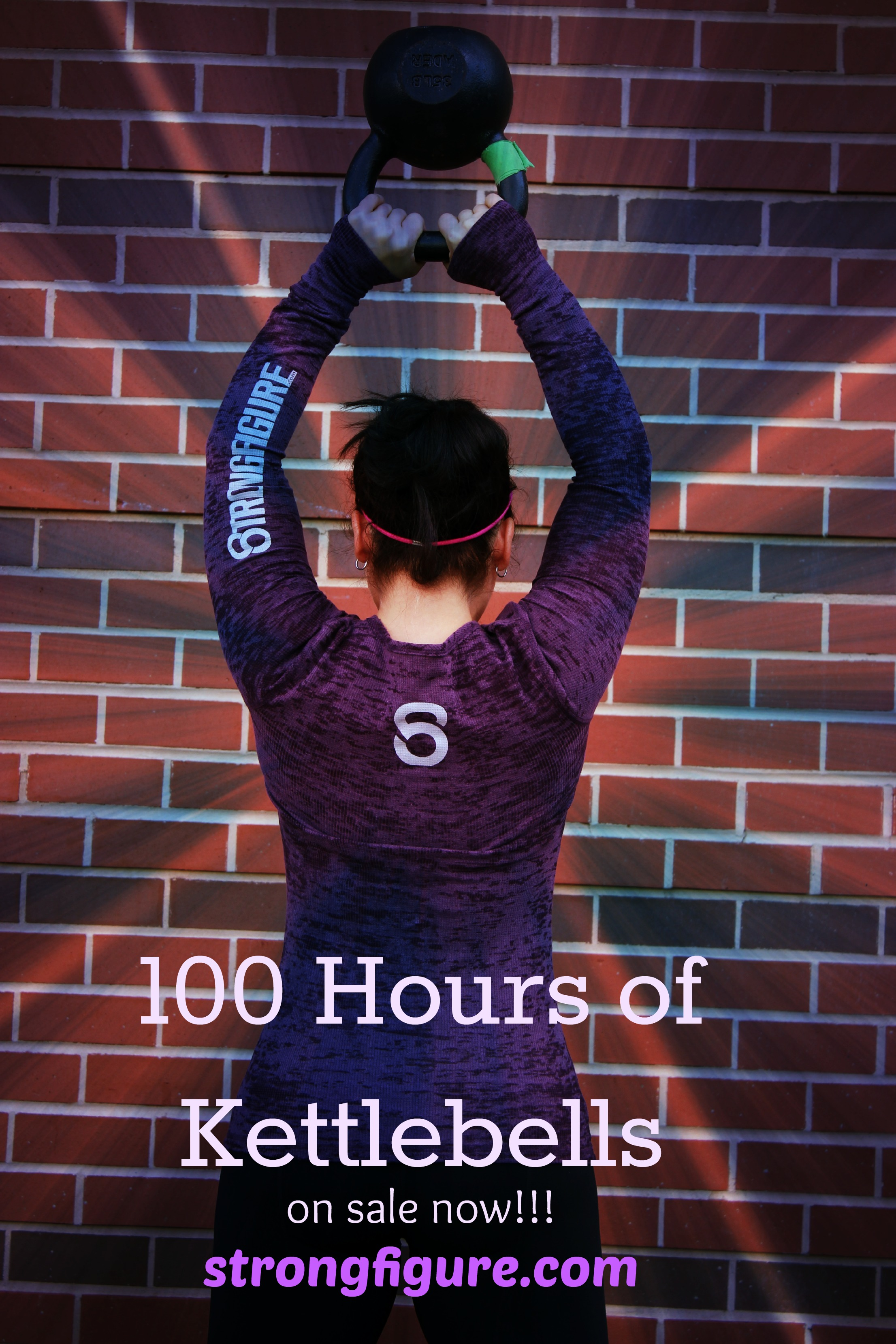 100 Hours of Kettlebells Ebook