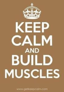7-2 keep calm build muscles