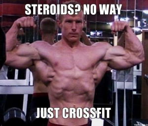 steroids-no-way-just-crossfit