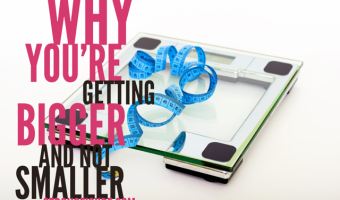 The Reason Many of You are Getting Bigger and Not Smaller