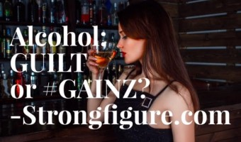 Alcohol and #Gainz: Can the two go hand-in-hand?